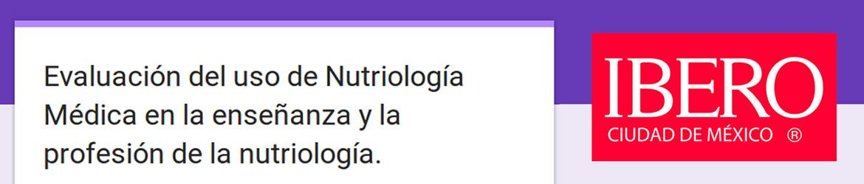 Encuesta Nutriología Médica