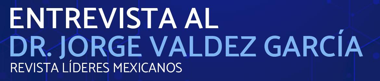 Entrevista Dr. Jorge Valdez